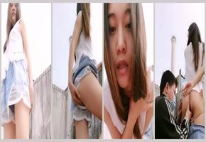 放荡女大学生喜欢和男友在天台啪啪自拍